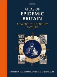 Atlas of Epidemic Britain