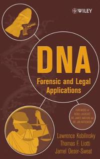 DNA: Forensic and Legal Applications
