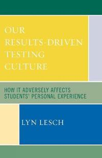 Our Results-driven Testing Culture