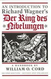An Introduction to Richard Wagner's Der Ring des Nibelungen