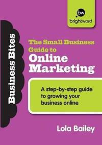 The Small Business Guide to Online Marketing