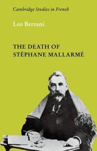 The Death of Stephane Mallarme