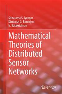 Mathematical Theories of Distributed Sensor Networks