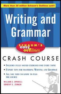 Schaum's Easy Outline of Writing and Grammar