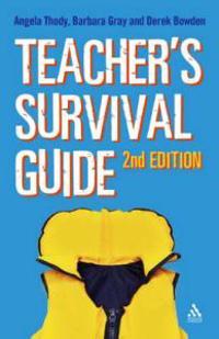 The Teacher's Survival Guide