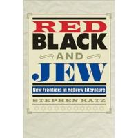 Red, Black, and Jew