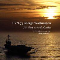 Cvn-73 George Washington, U.S. Navy Aircraft Carrier