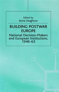 Building Postwar Europe
