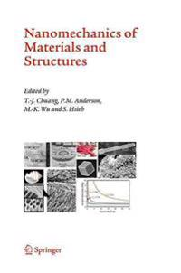 Nanomechanics of Materials And Structures
