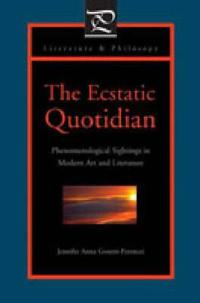 The Ecstatic Quotidian