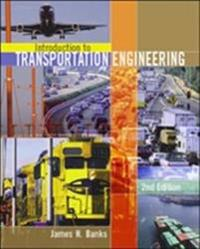 Introduction to Transportation Engineering (Int'l Ed)