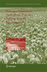 Nitrogen Fixation in Agriculture, Forestry, Ecology, and the Environment