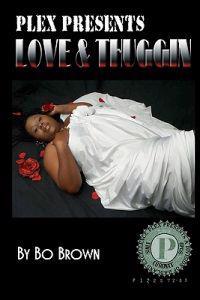 Love & Thuggin'