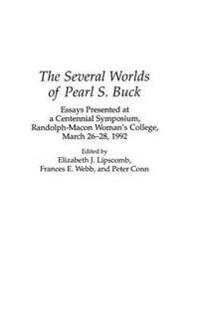 The Several Worlds of Pearl S. Buck