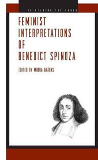 Feminist Interpretations of Benedict Spinoza