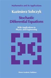 Stochastic Differential Equations