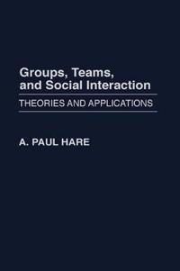 Groups, Teams, and Social Interaction