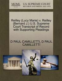 Reilley (Lucy Marie) V. Reilley (Bernard J.) U.S. Supreme Court Transcript of Record with Supporting Pleadings