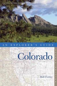 Explorer's Guide Colorado