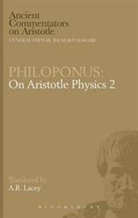 """On Aristotle """"Physics 2"""""""