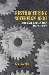 Restructuring Sovereign Debt