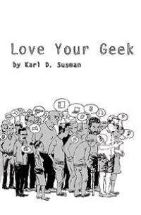 Love Your Geek