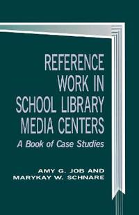 Reference Work in School Library Media Centers