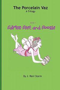 The Procelain Vaz, Book 1 Fairies Feet and Foozle