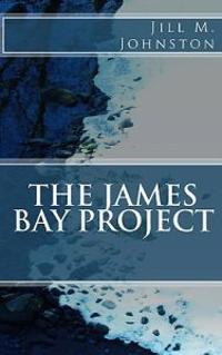 The James Bay Project