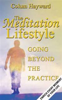 The Meditation Lifestyle