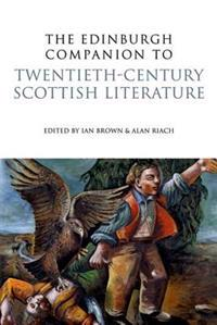 The Edinburgh Companion to Twentieth-Century Scottish Literature