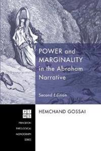 Power and Marginality in the Abraham Narrative
