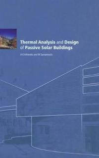 Thermal Analysis and Design of Passive Solar Buildings