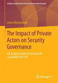 The Impact of Private Actors on Security Governance