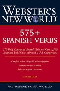 Webster's New WorldTM 575+ Spanish Verbs