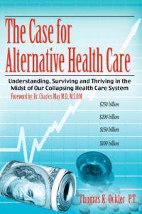 The Case for Alternative Healthcare