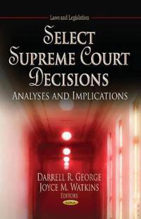 Select Supreme Court Decisions