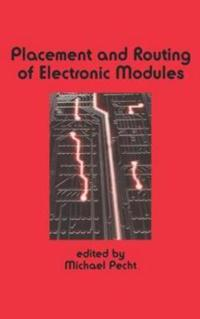 Placement and Routing of Electronic Modules
