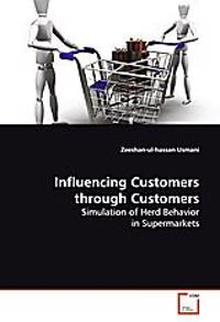 Influencing Customers through Customers