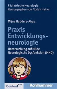 Praxis Entwicklungsneurologie: Untersuchung Auf Milde Neurologische Dysfunktion (Mnd)