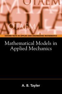 Mathematical Models in Applied Mechanics