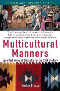 Multicultural Manners: Essential Rules of Etiquette for the 21st Century, R