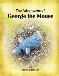 The Adventures of George the Mouse