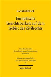 Europaische Gerichtsbarkeit Auf Dem Gebiet Des Zivilrechts
