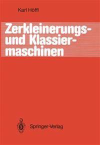 Zerkleinerungs- und Klassiermaschinen