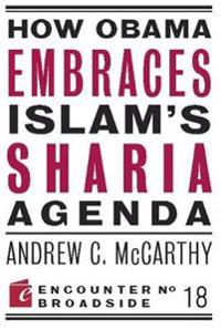 How Obama Embraces Islam's Sharia Agenda