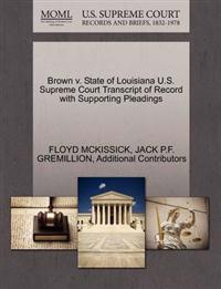 Brown V. State of Louisiana U.S. Supreme Court Transcript of Record with Supporting Pleadings