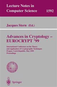Advances in Cryptology - EUROCRYPT '99