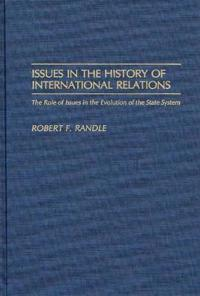 Issues in the History of International Relations