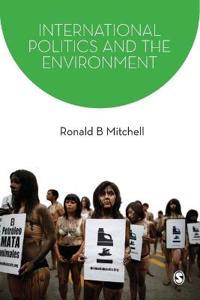 International Politics and the Environment